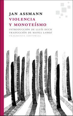 violencia.-y-monoteismo-JanAssmann-book_detail_image